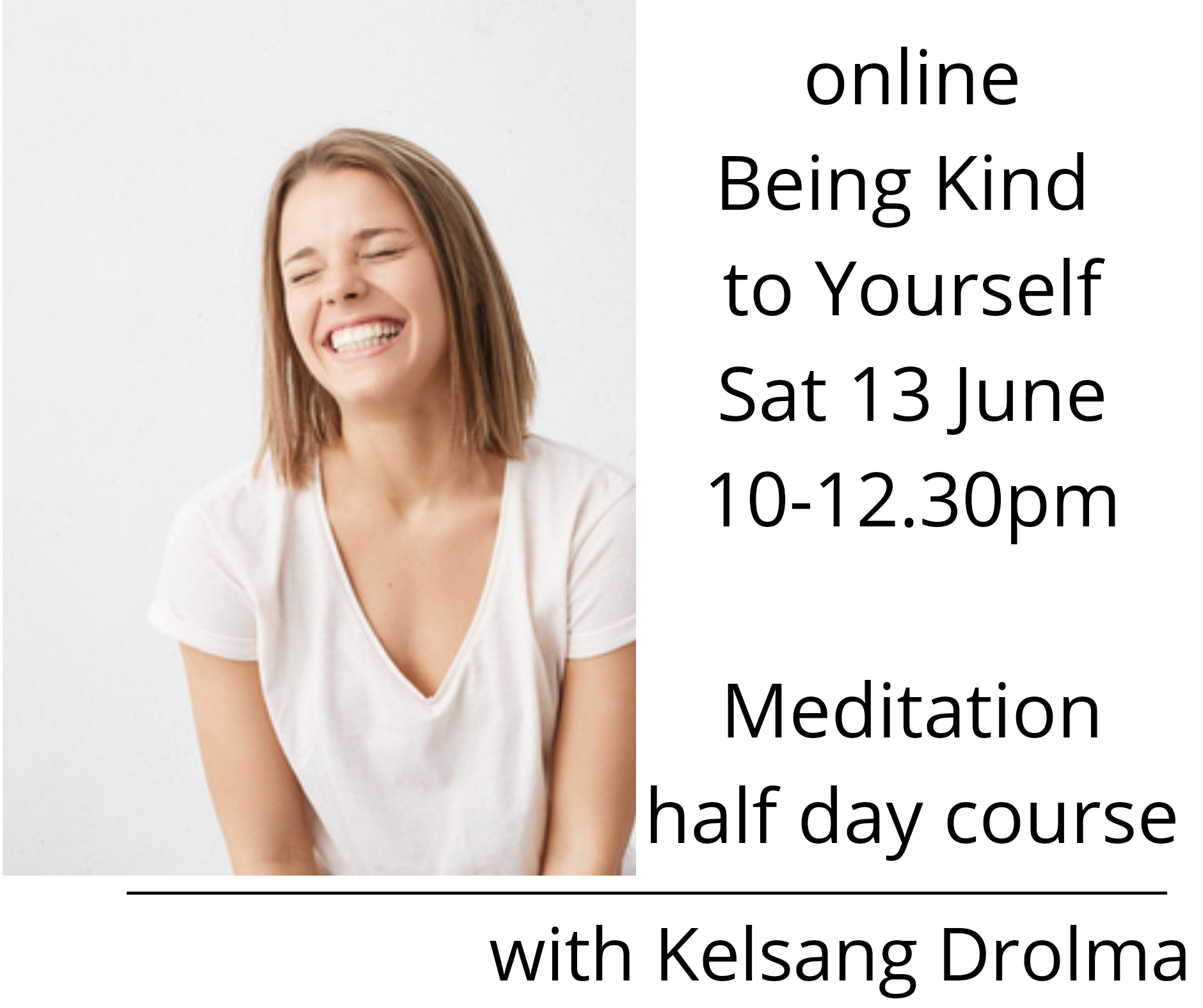 ONLINE MEDITATION COURSE | Being Kind to Yourself | Meditation half day course |with Kelsang Drolma
